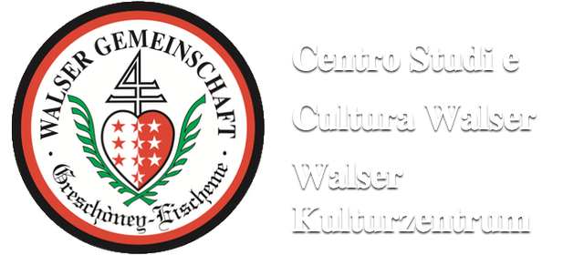 Centro Studi e Cultura Walser – Walser Kulturzentrum ::: WALSER GEMEINSCHAFT